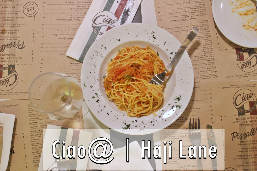 [SG EATS] Ciao@ Italian Restaurant & Bar | Haji Lane