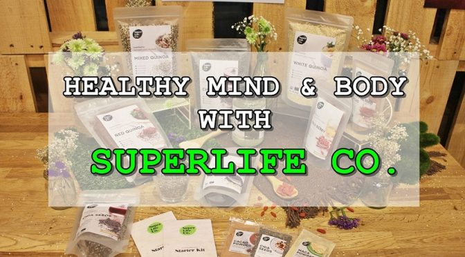 [SG EVENT] HEALTHY MIND AND BODY WITH SUPERLIFE CO