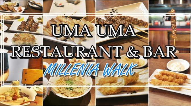 [SG EATS] UMA UMA RESTAURANT & BAR |  MILLENIA WALK