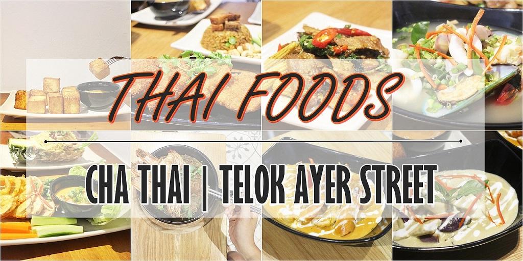 [SG EATS]CHA THAI RESTAURANT | TELOK AYER STREET (CLOSED)