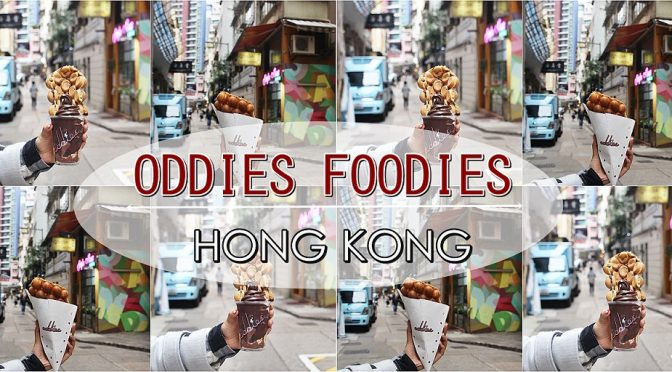 [HK EATS] ODDIES FOODIES- INSTAGRAM-WORTHY DESSERTS IN HONG KONG