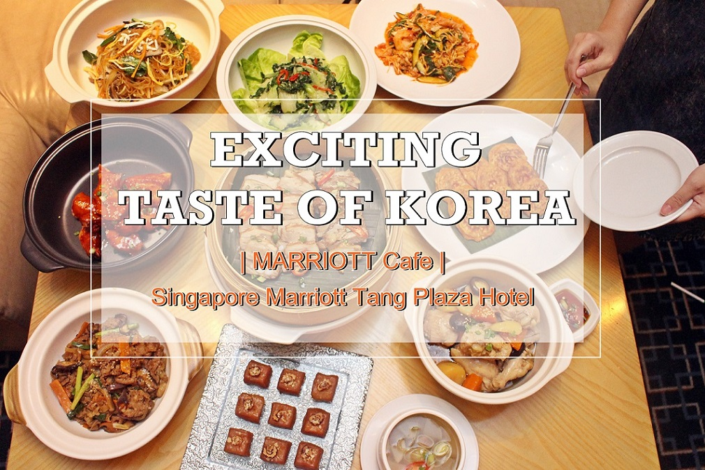 [SG EATS] MARRIOTT CAFÉ SINGAPORE WELCOMES AUGUST WITH EXCITING TASTES OF KOREA