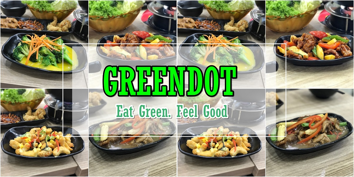 [SG EATS] Greendot – Healthy Vegetarian Cuisine For Everyone