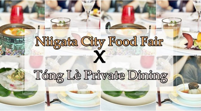 [SG EATS] Niigata City Food Fair Is Back To Tong Le Private Dining