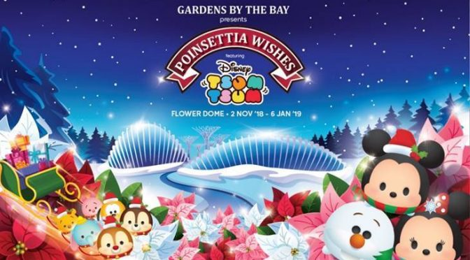 "[EXPLORE SG] ""Disney Tsum Tsum"" 2018 Christmas Floral Display At Flower Dome 