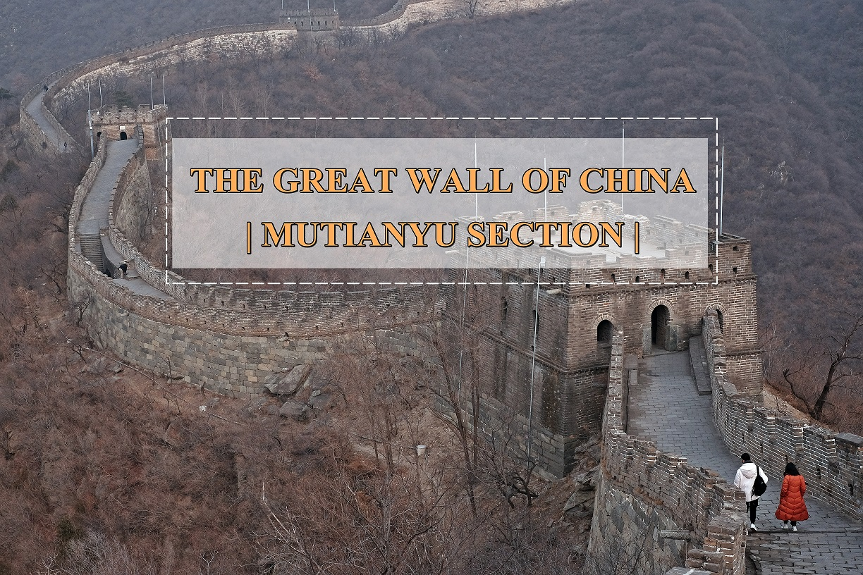 [CHINA TRAVELS] How I Explore The Great Wall of China –Mutianyu Section