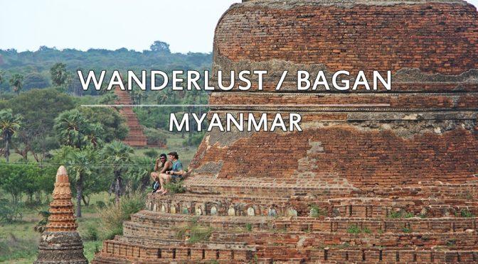 [TRAVEL] MY 10 BAGAN TRAVEL EXPERIENCE GUIDE | MYANMAR
