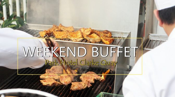 [SG EATS] COCOBOLO POOLSIDE BAR+ GRILL BY PARK HOTEL CLARKE QUAY-A Weekend Barbecue Buffet Date