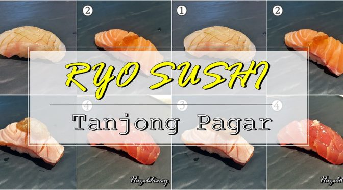 [SG EATS] RYO SUSHI 24 HOUR DINER- WHAT? S$18.00 NETT OMAKASE OPENING SPECIAL