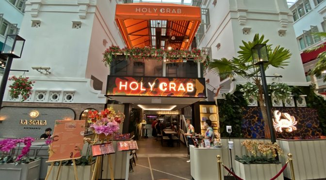 [SG EATS] HolyCrab Relocated To Arcade @ The Capitol Kempinski